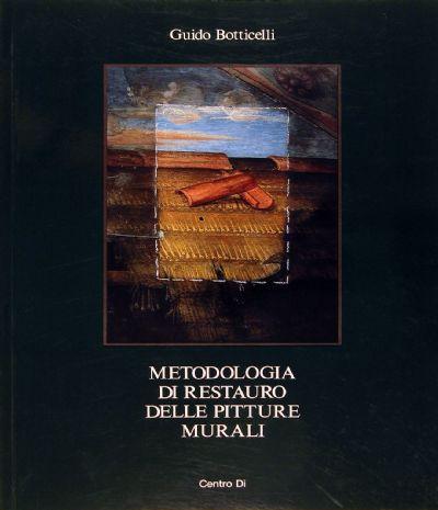 Centro Di - G. Botticelli - Metodologia di restauro delle ...
